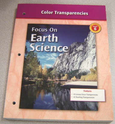Image for Glencoe Science Color Transparencies, California Grade 6 (Focus on Earth Science)