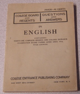 Image for College Board and Regents Questions and Answers in English, Containing 31 Complete Regents and College Entrance Examination Board Papers Given Since 1916, with Answers
