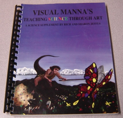 Image for Visual Manna's Teaching Science Through Art, Book 1