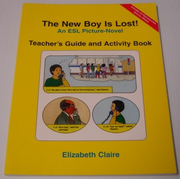 Image for The New Boy is Lost! An ESL Picture-Novel; Teacher's Guide and Activity Book