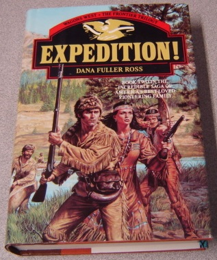 Image for Expedition! Wagons West Frontier Trilogy, Volume 2