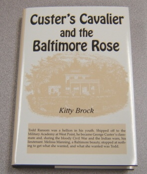 Image for Custer's Cavalier And the Baltimore Rose