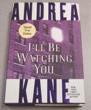 Image for I'll Be Watching You: A Novel