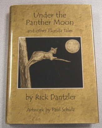 Image for Under The Panther Moon And Other Florida Tales, Signed