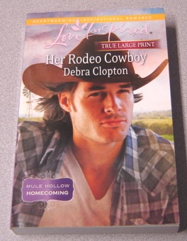 Image for Her Rodeo Cowboy, Large Print