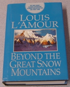 Image for Beyond The Great Snow Mountains, Large Print