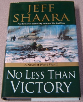 Image for No Less Than Victory: A Novel of World War II