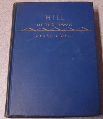 Image for Hill Of The Hawk, California Edition, Limited Edition; Signed