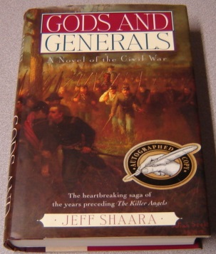 Image for Gods And Generals: A Novel Of The Civil War; SIGNED