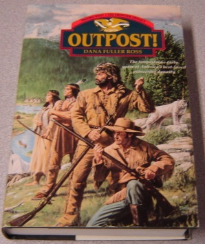 Image for Outpost! Wagons West Frontier Trilogy, Volume 3