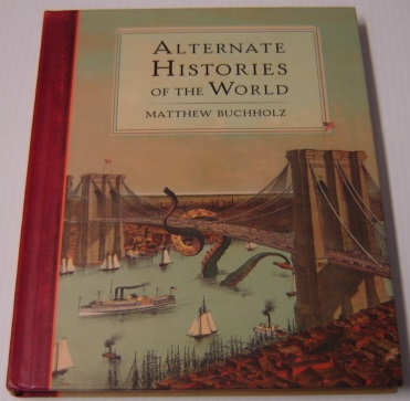 Image for Alternate Histories of the World