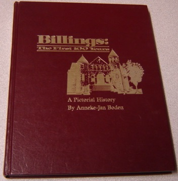Image for Billings: The First 100 Years, A Pictorial History; Signed