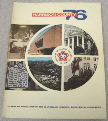 Image for Harrison County 76: American Revolution Bicentennial 1776-1976