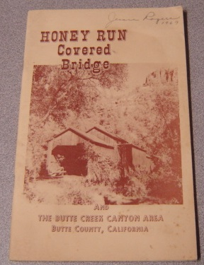 Image for Honey Run Covered Bridge And The Butte Creek Canyon Area, Butte County, California