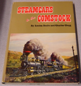 Image for Steamcars to the Comstock: The Virginia and Truckee Railroad, The Carson and Colorado Railroad