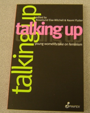 Image for Talking Up:   Young Women's Take on Feminism