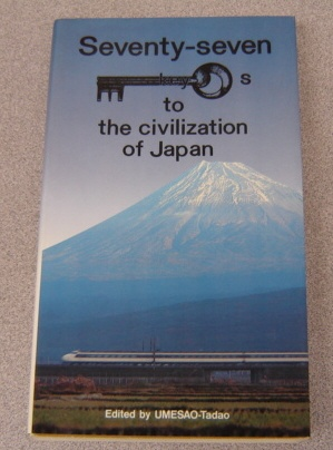 Image for Seventy-Seven Keys To The Civilization Of Japan