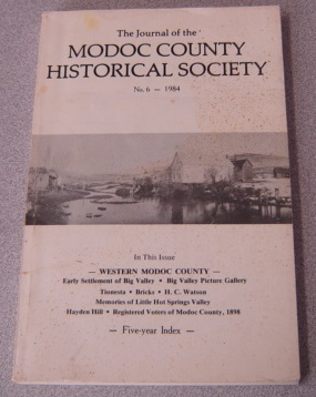 Image for The Journal Of The Modoc County Historical Society No. 6, 1984