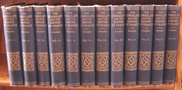 Image for History Of The Consulate And The Empire Of France Under Napoleon, 12 Volumes