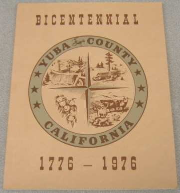 Image for History Of Yuba County, California, Bicentennial, 1776-1976