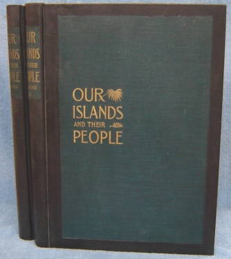 Image for Our Islands And Their People As Seen With Camera And Pencil, 2 Volume Set