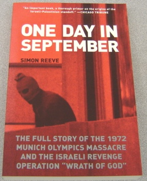 "Image for One Day In September:   The Full Story of the 1972 Munich Olympics Massacre and the Israeli Revenge Operation ""Wrath of God"""
