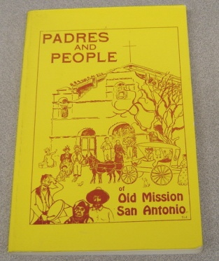 Image for Padres And People Of Old Mission San Antonio