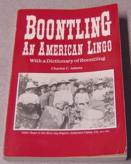 Image for Boontling: An American Lingo With A Dictionary Of Boontling