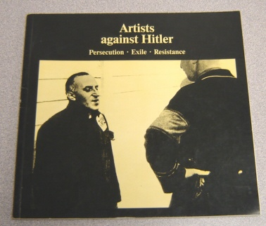 Image for Artists Against Hitler: Persecution, Exile, Resistance