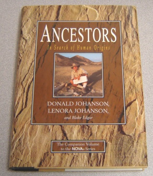 Image for Ancestors:   In Search of Human Origins
