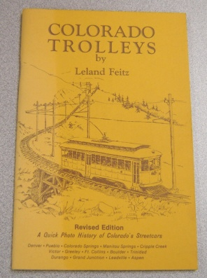 Image for Colorado Trolleys, A Quick Photo History of Colorado's Streetcars