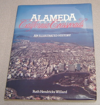 Image for Alameda County, California Crossroads: An Illustrated History