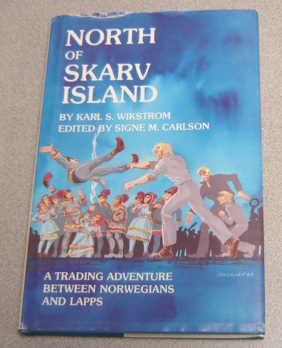 Image for North Of Skarv Island: A Trading Adventure Between Norwegians And Lapps