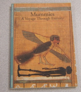 Image for Mummies: A Voyage Through Eternity (Discoveries Series)