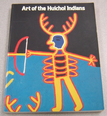 Image for Art of the Huichol Indians