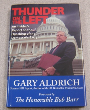 Image for Thunder on the Left: An Insider's Report on the Hijacking of the Democratic Party