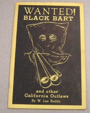 Image for Wanted! Black Bart And Other California Outlaws