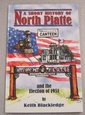 Image for A Short History Of North Platte And The Election Of 1951