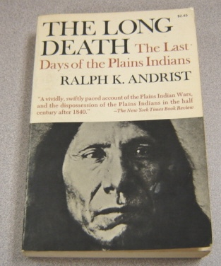 Image for The Long Death: The Last Days of the Plains Indians