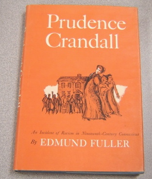Image for Prudence Crandall: An Incident Of Racism In Nineteenth-century Connecticut