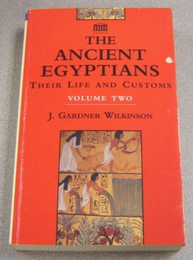 Image for Ancient Egyptians: Their Life and Customs, Volume 2