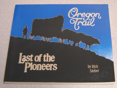 Image for Oregon Trail: Last of the Pioneers (Heart of the West Series #2)