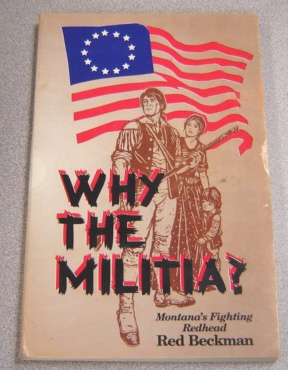 Image for Why The Militia? Signed