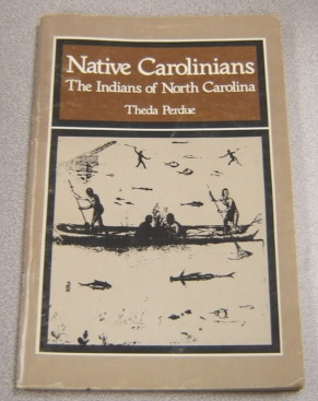 Image for Native Carolinians: The Indians of North Carolina