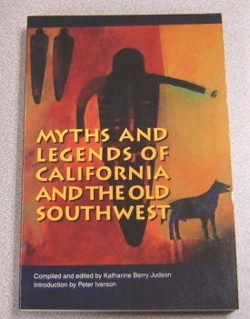 Image for Myths and Legends of California and the Old Southwest