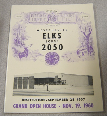 Image for History of Westchester Lodge #2050 B.P.O. Elks