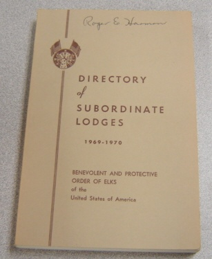 Image for Directory Of Subordinate Lodges 1969-1970, Benevolent & Protective Order Of Elks Of The United States Of America
