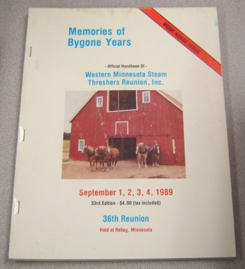 Image for Memories Of Bygone Years: Official Handbook Of Western Minnesota Steam Threshers Reunion, September 1-4, 1989, 36th Reunion