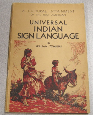 Image for Universal Sign Language of the Plains Indians of North America