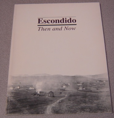 Image for Escondido: Then And Now